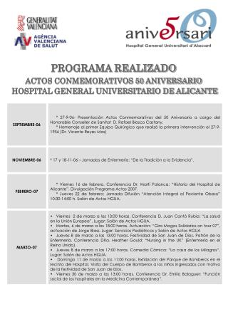 PROGRAMA REALIZADO ACTOS CONMEMORATIVOS 50 ANIVERSARIO  HOSPITAL GENERAL UNIVERSITARIO DE ALICANTE