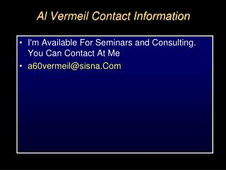 Al Vermeil Contact Information