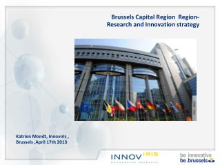 Brussels Capital Region   Region -  R esearch and Innovation strategy