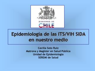 Epidemiología de las ITS/VIH SIDA en nuestro medio