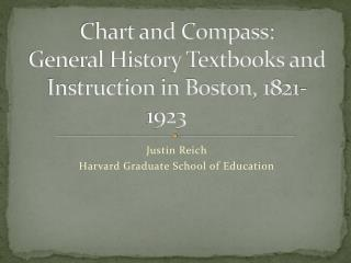 Chart and Compass:  General History Textbooks and Instruction in Boston, 1821-1923