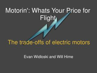The trade-offs of electric motors