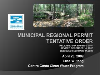 Municipal Regional Permit  Tentative Order Released December 4, 2007 Revised December 14, 2007 Reissued February 11,2009