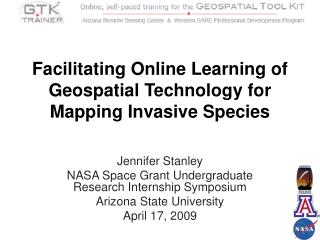 Facilitating Online Learning of Geospatial Technology for Mapping Invasive Species