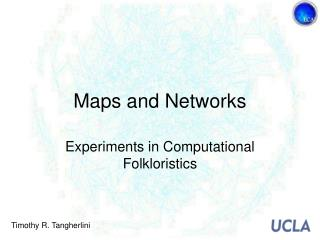 Maps and Networks