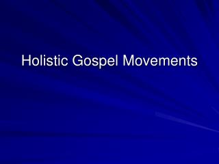 Holistic Gospel Movements