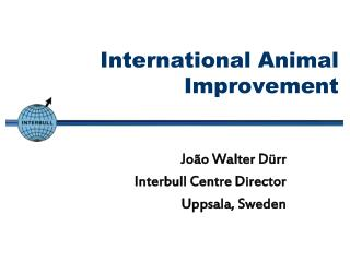 International Animal Improvement