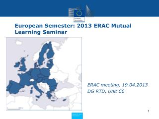 European Semester: 2013 ERAC Mutual Learning Seminar