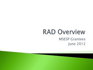 RAD Overview