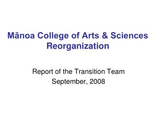 Mānoa College of Arts & Sciences Reorganization