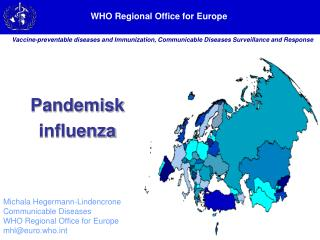 Michala Hegermann-Lindencrone Communicable Diseases WHO Regional Office for Europe
