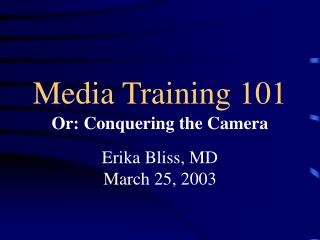 Media Training 101