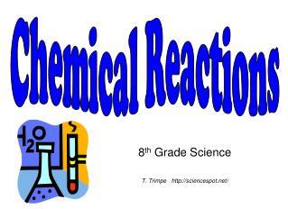 8 th  Grade Science T. Trimpe   sciencespot/