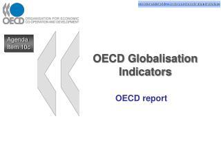 OECD Globalisation Indicators