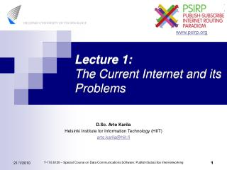 Lecture 1: The Current Internet and its Problems