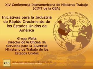 XIV Conferencia Interamericana de Ministros Trabajo (CIMT de la OEA)
