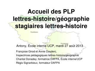 Accueil des PLP  lettres-histoire/géographie stagiaires lettres-histoire