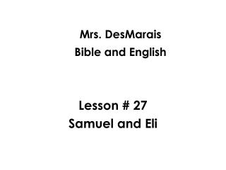 Mrs. DesMarais Bible and English