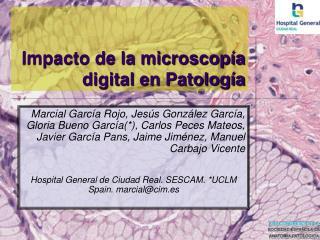 Impacto de la microscopía digital en Patología