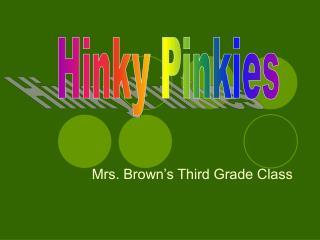 Mrs. Brown's Third Grade Class