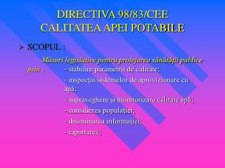 DIRECTIVA 98/83/CEE  CALITATEA APEI POTABILE