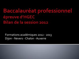 Formations acad�miques 2012 - 2013 Dijon - Nevers - Chalon - Auxerre