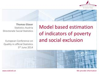 Model based estimation of indicators of poverty and social  exclusion