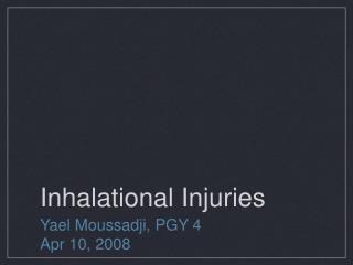 Inhalational Injuries