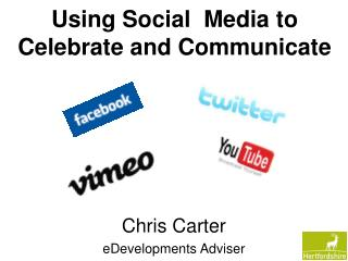Using Social  Media to Celebrate and Communicate