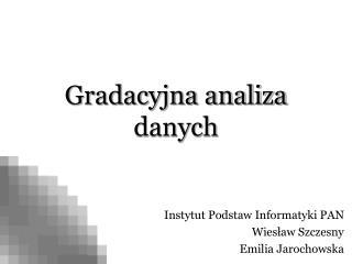 Gradacyjna analiza danych