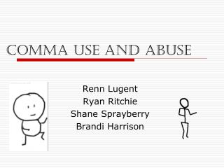 Comma Use and Abuse