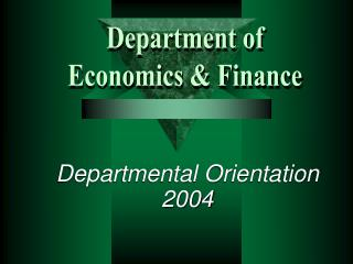 Departmental Orientation 2004