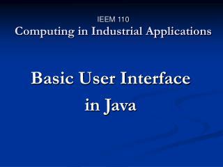 IEEM 110 Computing in Industrial Applications
