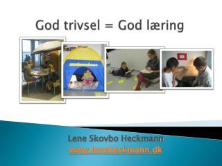 God trivsel = God læring