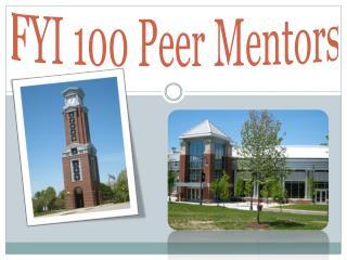 FYI 100 Peer Mentors