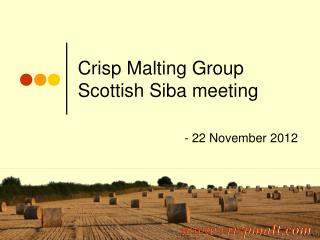 Crisp Malting Group Scottish Siba meeting