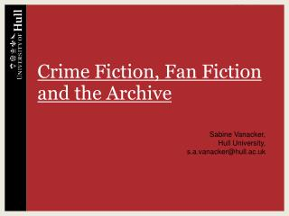 Crime Fiction, Fan Fiction and the Archive