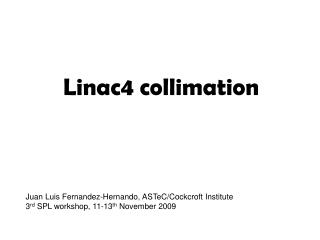 Linac4 collimation