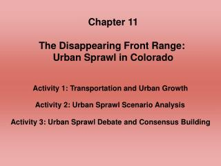 Chapter 11 The Disappearing Front Range:  Urban Sprawl in Colorado