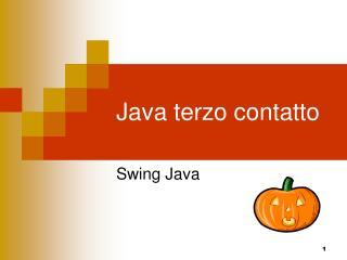 Java terzo contatto
