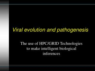 Viral evolution and pathogenesis