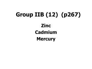 Group IIB (12)  (p267)