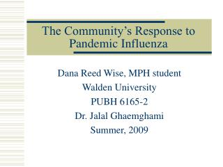 The Community's Response to Pandemic Influenza