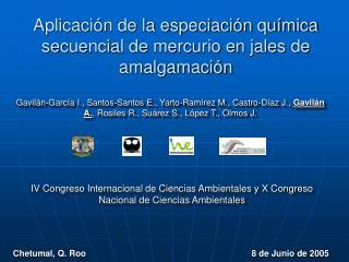 A plicación de la especiación química secuencial de mercurio en jales de amalgamación