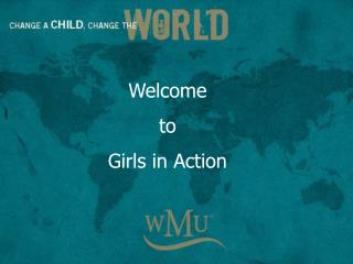 Welcome  to Girls in Action