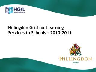 Hillingdon Grid for Learning Services to Schools – 2010-2011