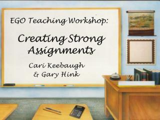Creating Strong  Assignments