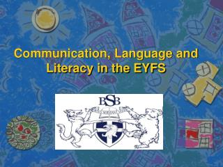 Communication, Language and Literacy in the EYFS