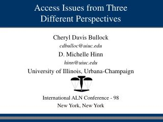 Access Issues from Three Different Perspectives