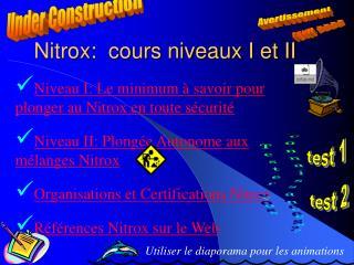 Nitrox:  cours niveaux I et II